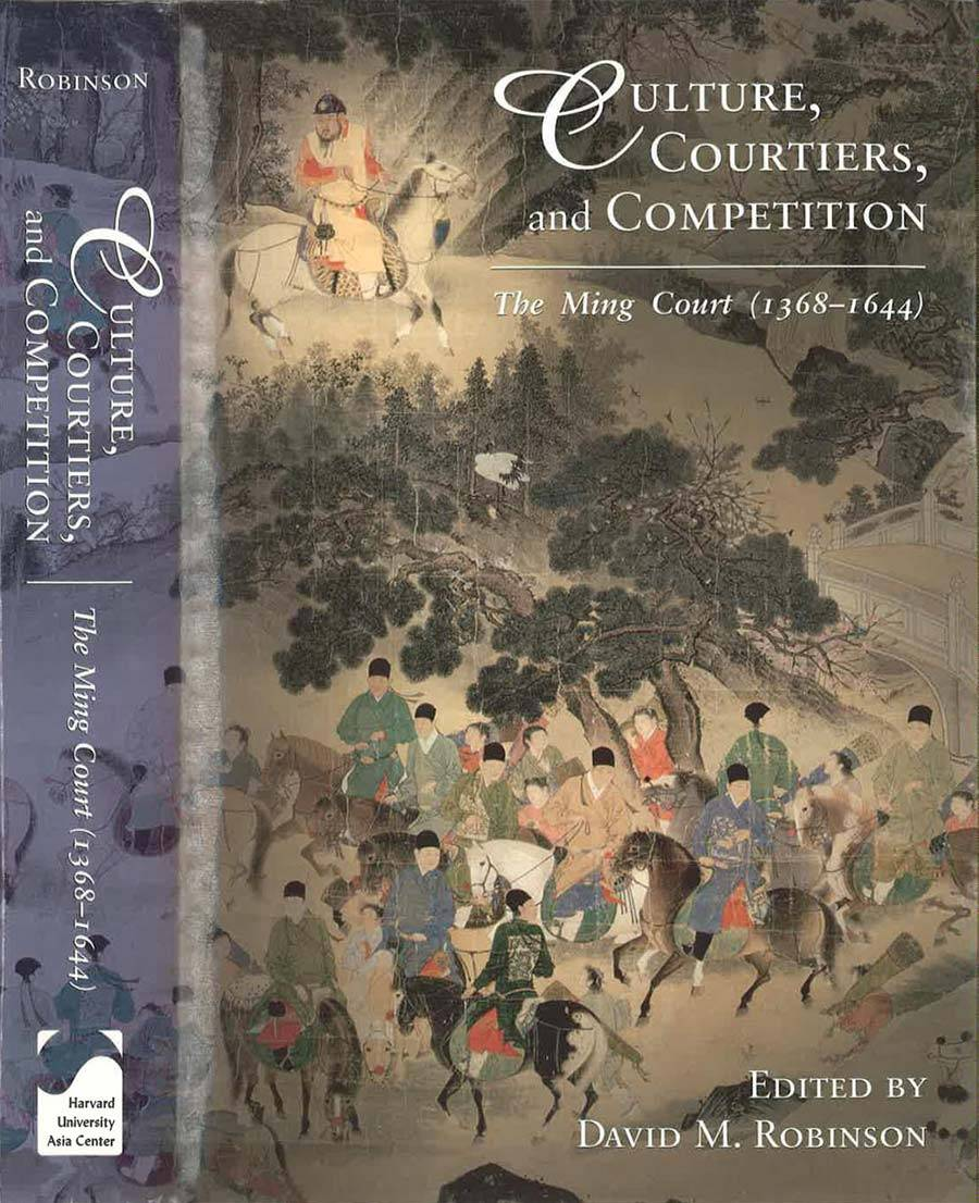 Culture, Courtiers, and Competition: The Ming Court (1368-1644) Book Cover