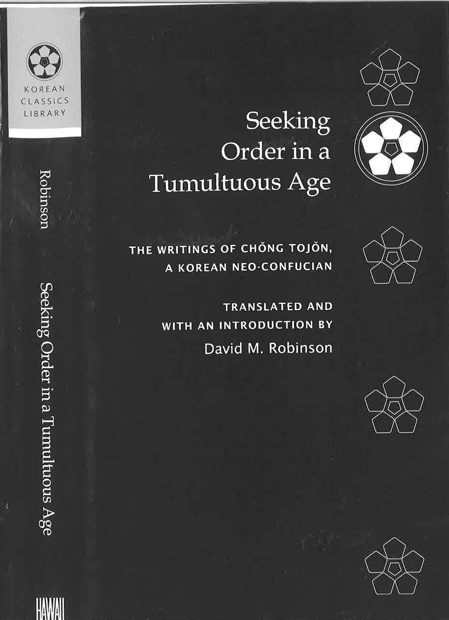 Seeking Order in A Tumultuous Age: The Writings of Chŏng Tojŏn Book Cover