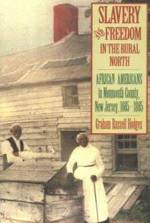 Book cover of Slavery and Freedom in the Rural North
