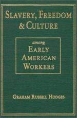 Book cover of Slavery, Freedom, and Culture