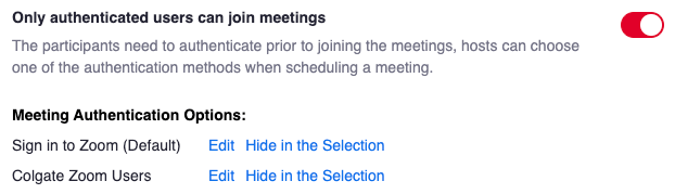 Screenshot showing the setting Only authenticated users can join meetings